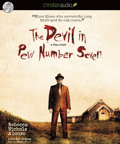 9781610450997: The Devil in Pew Number Seven: A True Story