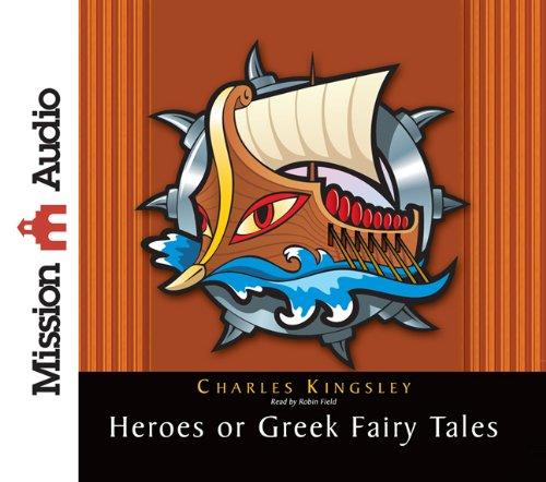 9781610451796: The Heroes: Greek Fairytales for My Children