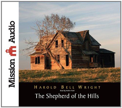 9781610452311: The Shepherd of The Hills