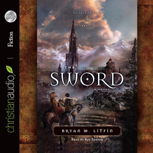 9781610452878: The Sword: A Novel (Chiveis Trilogy)