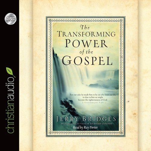 The Transforming Power of the Gospel (1610453077) by Bridges, Jerry