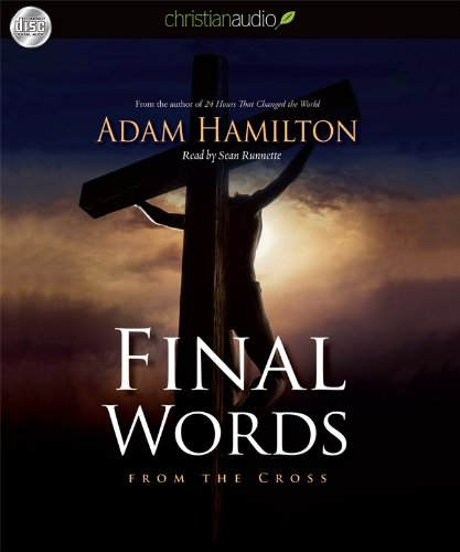 Final Words: From the Cross: Hamilton, Adam