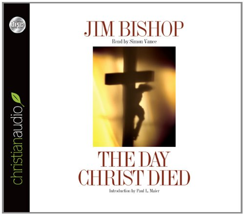 9781610454445: The Day Christ Died