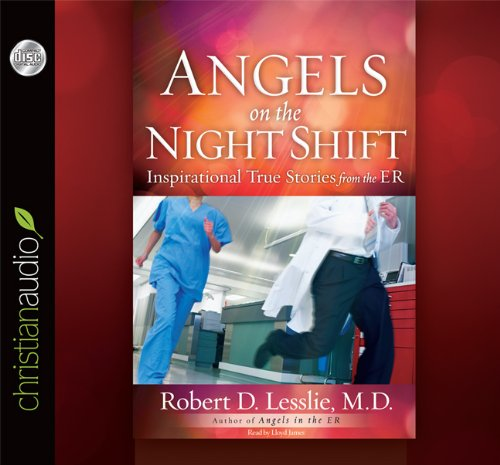9781610454940: Angels on the Night Shift: Inspirational True Stories from the ER