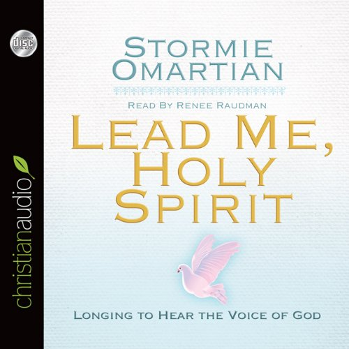Lead Me, Holy Spirit: Longing to Hear the Voice of God: Omartian, Stormie