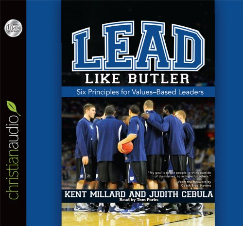 9781610455626: Lead Like Butler: Six Principles for Values-Based Leaders