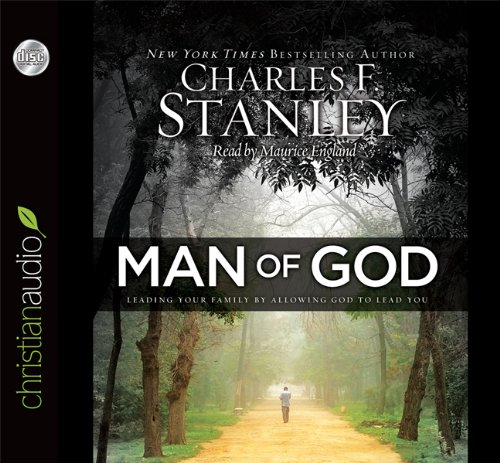 9781610456586: Man of God: Leading Your Family by Allowing God to Lead You