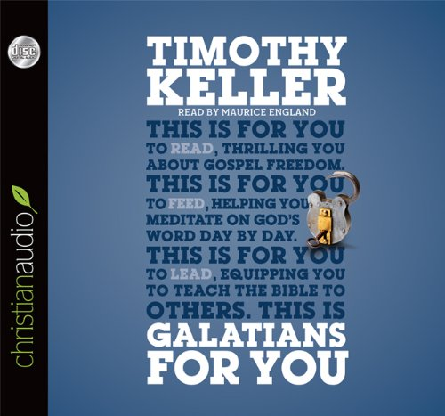 9781610457279: Galatians for You: For Reading, for Feeding, for Leading (God's Word For You)