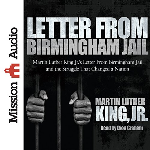 Letter from Birmingham Jail: Dr Martin Luther