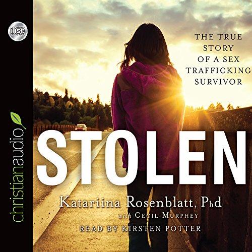 9781610459082: Stolen: The True Story of a Sex Trafficking Survivor