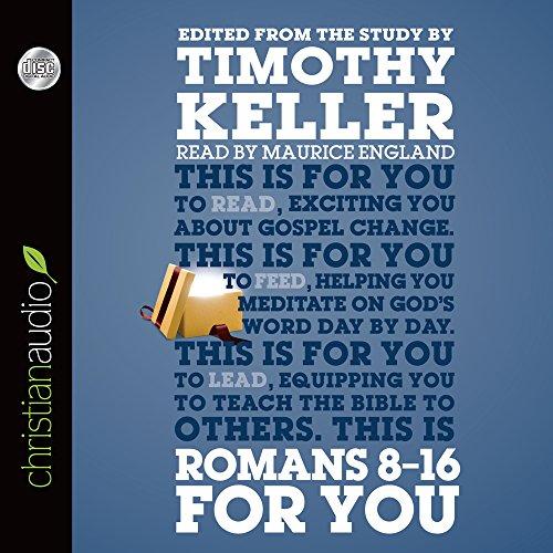 Romans 8-16 for You: For Reading, for Feeding, for Leading (God's Word for You): Keller, ...