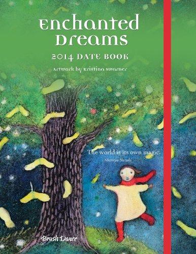 9781610461801: 2014 Enchanted Dreams Date Book