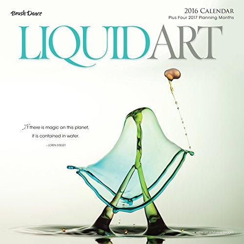2016 Liquid Art Wall Calendar: Brush Dance and Markus Reugels