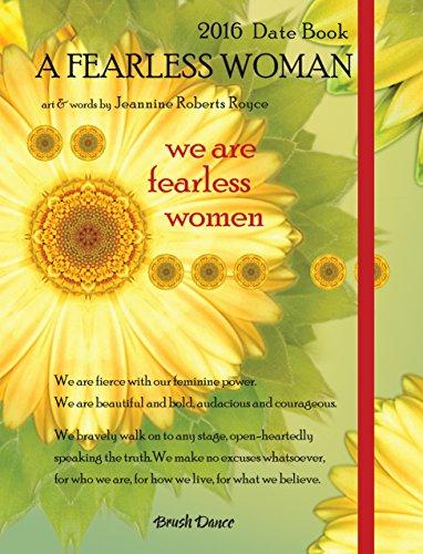 9781610463829: Fearless Woman Date Book Calendar: Dbroy16