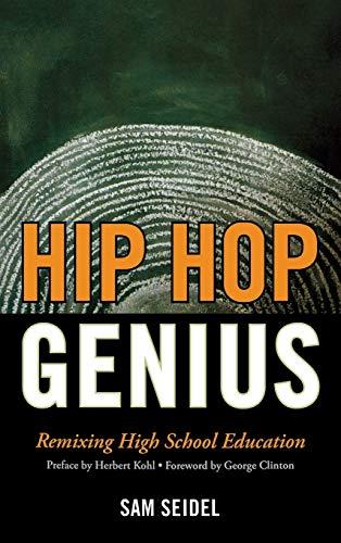 9781610480260: Hip Hop Genius: Remixing High School Education
