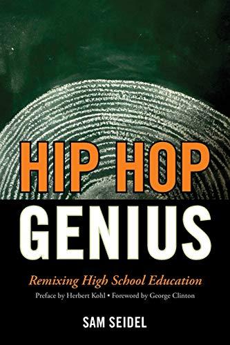 9781610480277: Hip Hop Genius: Remixing High School Education