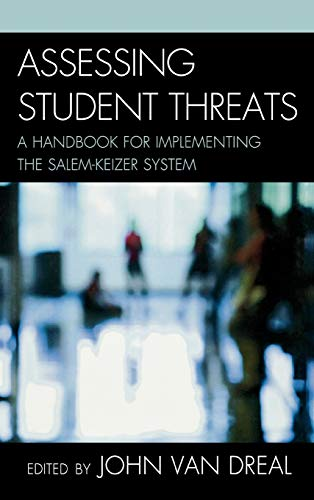 9781610481106: Assessing Student Threats: A Handbook for Implementing the Salem-Keizer System