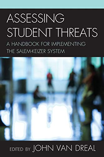 9781610481113: Assessing Student Threats: A Handbook for Implementing the Salem-Keizer System