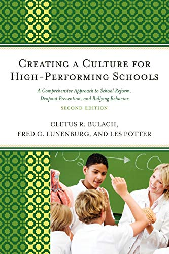 9781610483223: Creating a Culture for High-Performing Schools: A Comprehensive Approach to School Reform and Dropout Prevention