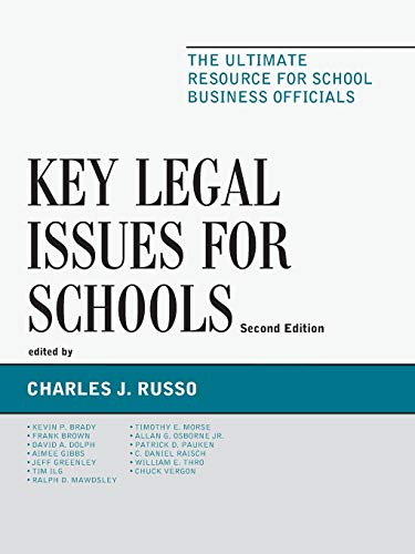 9781610485227: Key Legal Issues for Schools: The Ultimate Resource for School Business Officials