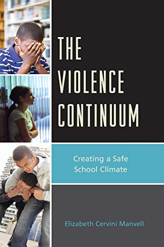 9781610485678: The Violence Continuum: Creating a Safe School Climate