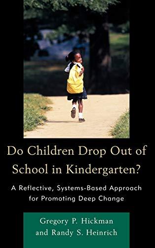 9781610485753: Do Children Drop Out of School in Kindergarten?