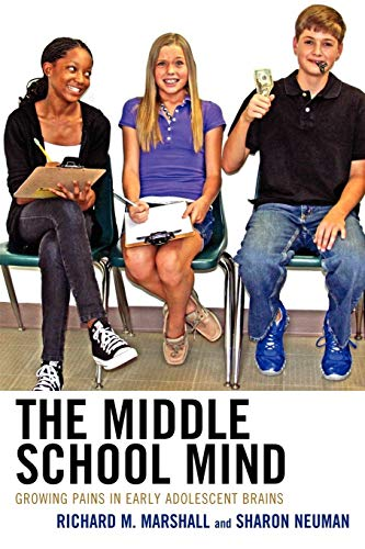 9781610485852: The Middle School Mind: Growing Pains in Early Adolescent Brains