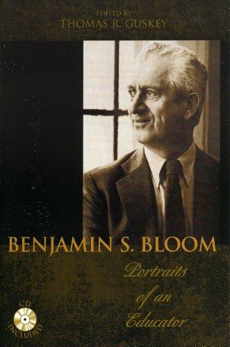 9781610485999: Benjamin S. Bloom: Portraits of an Educator