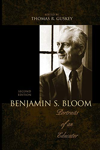 9781610486040: Benjamin S. Bloom: Portraits of an Educator