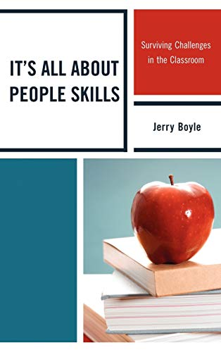 9781610486095: It's All About People Skills: Surviving Challenges in the Classroom