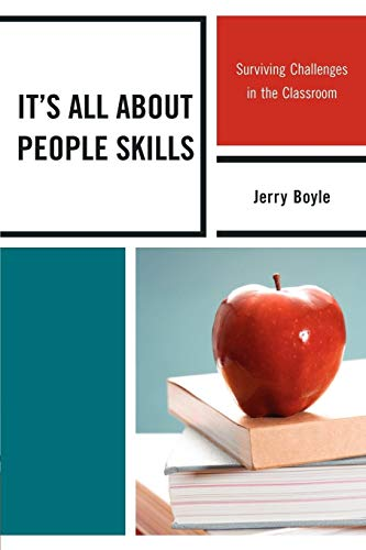 9781610486101: It's All About People Skills: Surviving Challenges in the Classroom