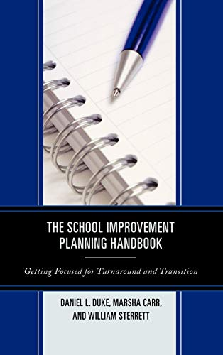 9781610486316: The School Improvement Planning Handbook: Getting Focused for Turnaround and Transition