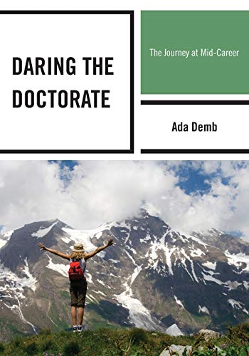 9781610486941: Daring the Doctorate: The Journey at Mid-Career