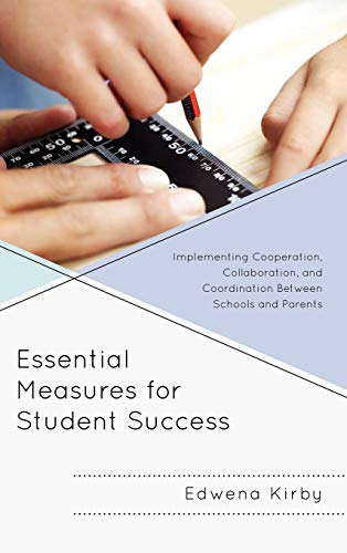 Essential Measures for Student Success: Implementing Cooperation, Collaboration, and Coordination ...