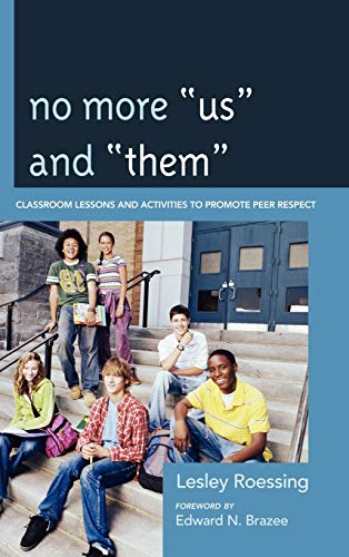"No More ""Us"" and ""Them"": Classroom Lessons and Activities to Promote Peer ..."