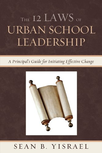 9781610488242: The 12 Laws of Urban School Leadership: A Principal's Guide for Initiating Effective Change