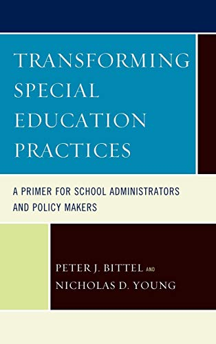 9781610488549: Transforming Special Education Practices: A Primer for School Administrators and Policy Makers