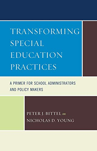 9781610488556: Transforming Special Education Practices: A Primer for School Administrators and Policy Makers