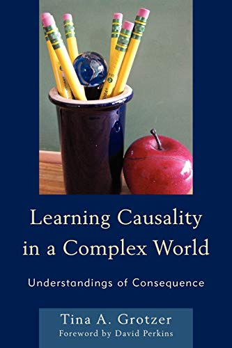 9781610488648: Learning Causality in a Complex World: Understandings of Consequence