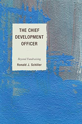 9781610489355: The Chief Development Officer: Beyond Fundraising