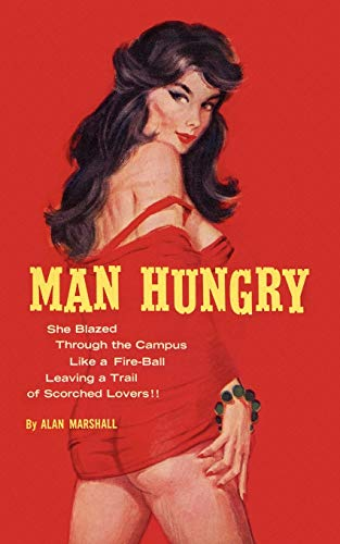Man Hungry (Paperback): Alan Marshall