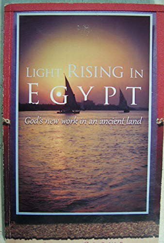 Light Rising in Egypt: God's work in: John Cowe
