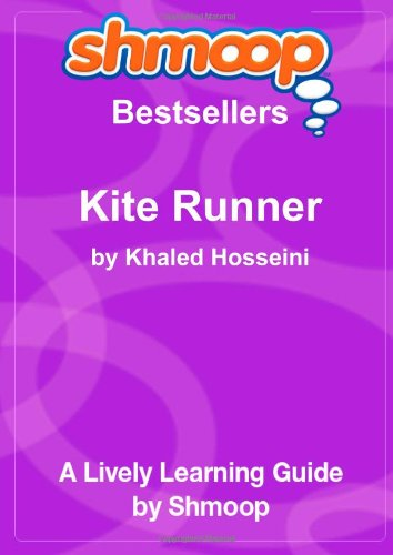 9781610620062: The Kite Runner: Shmoop Bestsellers Guide