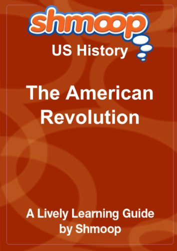 9781610620987: The American Revolution: Shmoop US History Guide