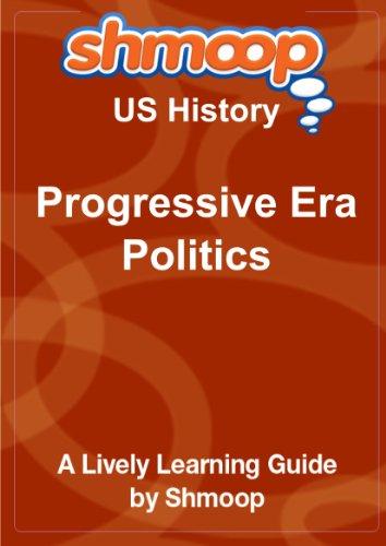 9781610621199: Progressive Era Politics: Shmoop US History Guide