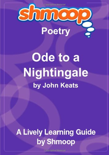 9781610622011: Ode to a Nightingale: Shmoop Poetry Guide