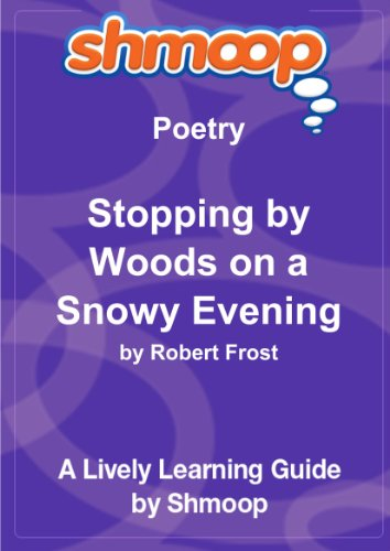 9781610622134: Stopping by Woods on a Snowy Evening: Shmoop Poetry Guide