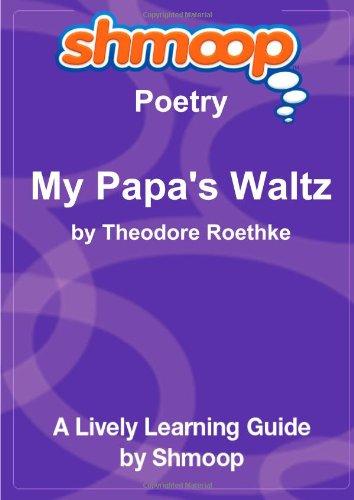 9781610622448: My Papa's Waltz: Shmoop Poetry Guide
