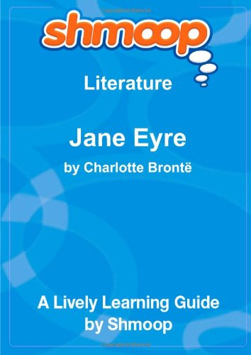 9781610622837: Jane Eyre: An Autobiography: Shmoop Literature Guide