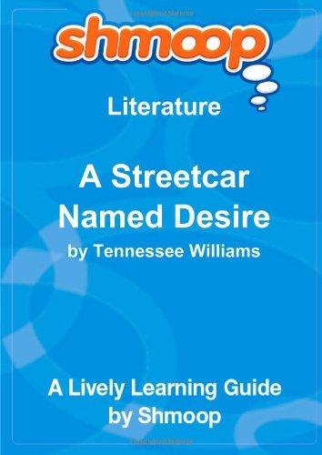 9781610623452: A Streetcar Named Desire: Shmoop Literature Guide